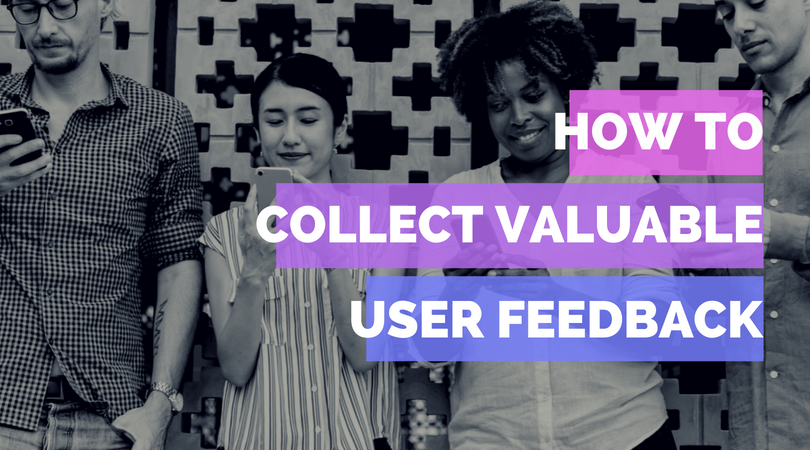 how to collect website user feedback 2018